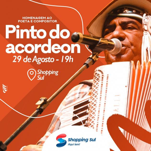 Homenagem ao poeta e compositor Pinto do Acordeon